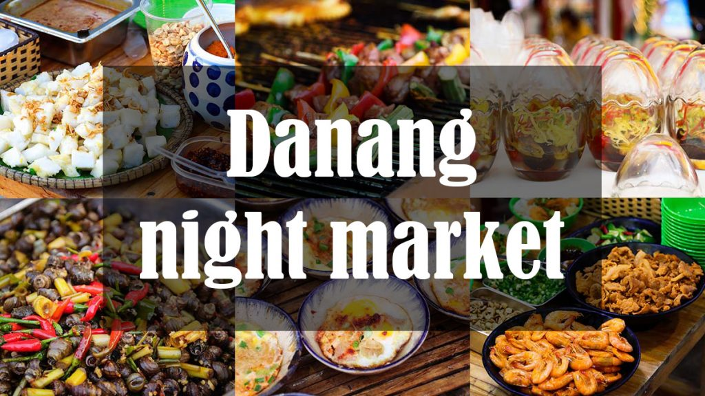 Discover the youngsters' nightlife at Danang night market